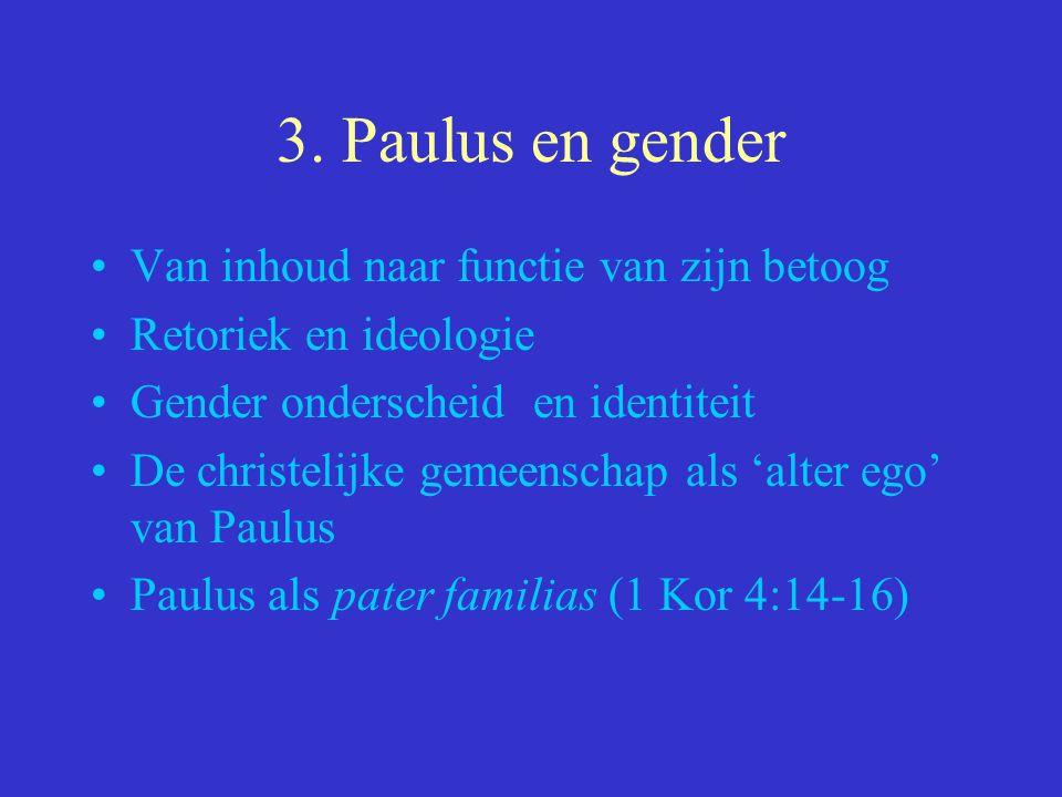 3. Paulus en gender Van inhoud naar functie van zijn betoog