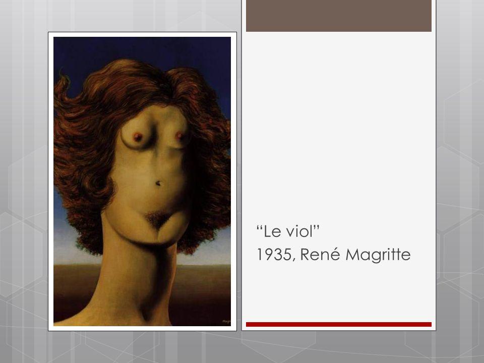Le viol 1935, René Magritte