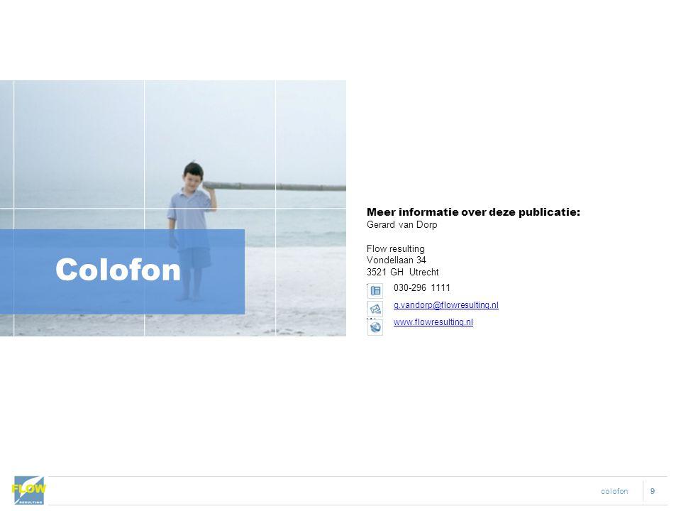 Colofon Meer informatie over deze publicatie: Gerard van Dorp