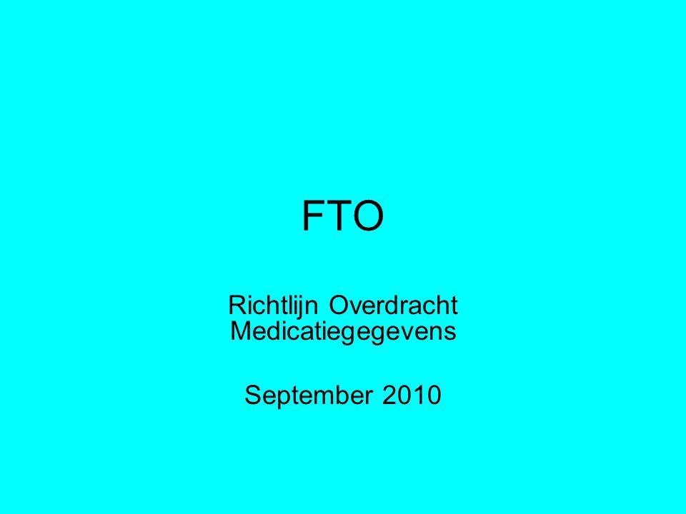 Richtlijn Overdracht Medicatiegegevens September 2010