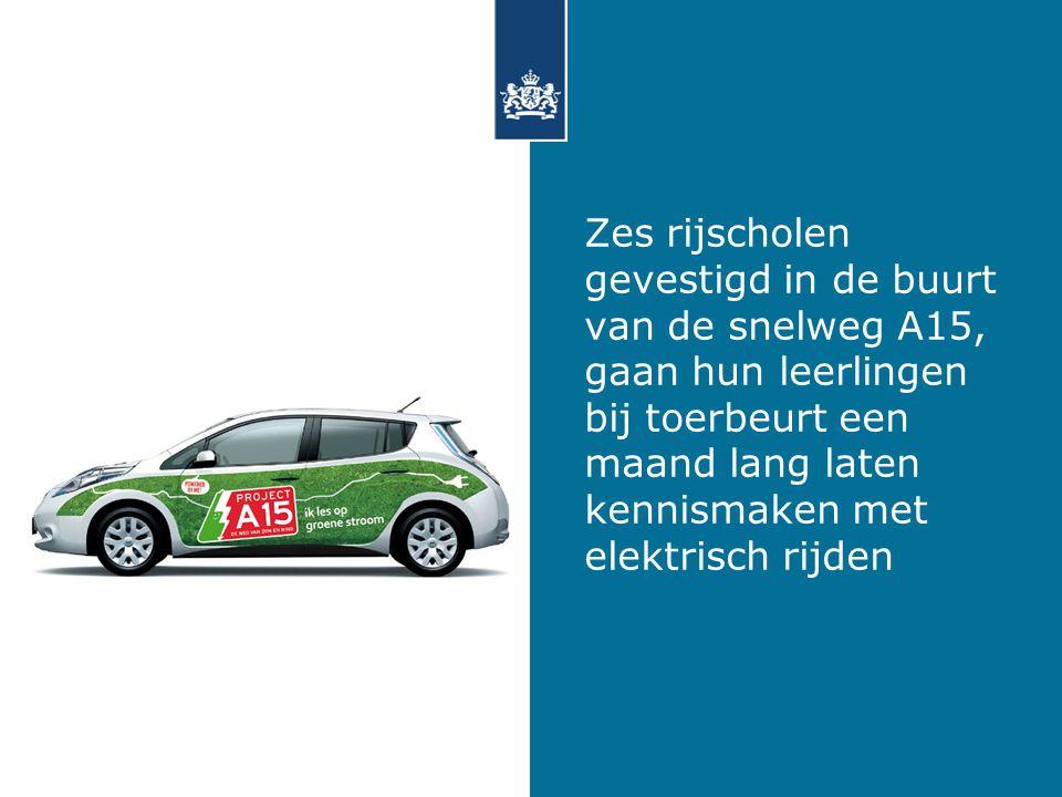 Zes rijscholen gevestigd in de buurt van de snelweg A15, gaan hun leerlingen bij toerbeurt een maand lang laten kennismaken met elektrisch rijden