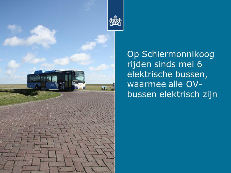 Op Schiermonnikoog rijden sinds mei 6 elektrische bussen, waarmee alle OV-bussen elektrisch zijn
