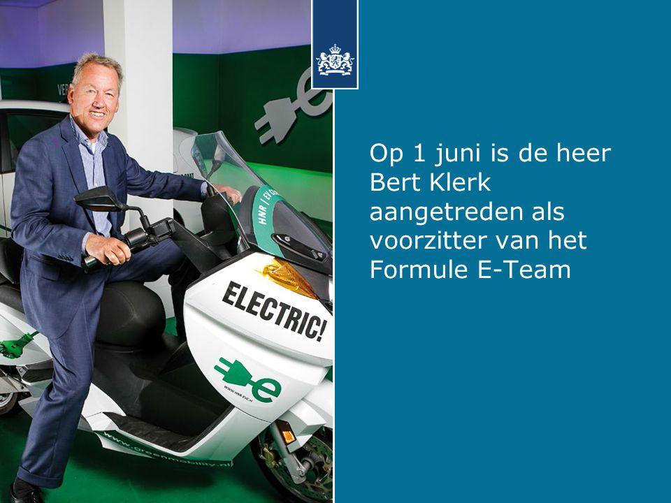 Op 1 juni is de heer Bert Klerk aangetreden als voorzitter van het Formule E-Team