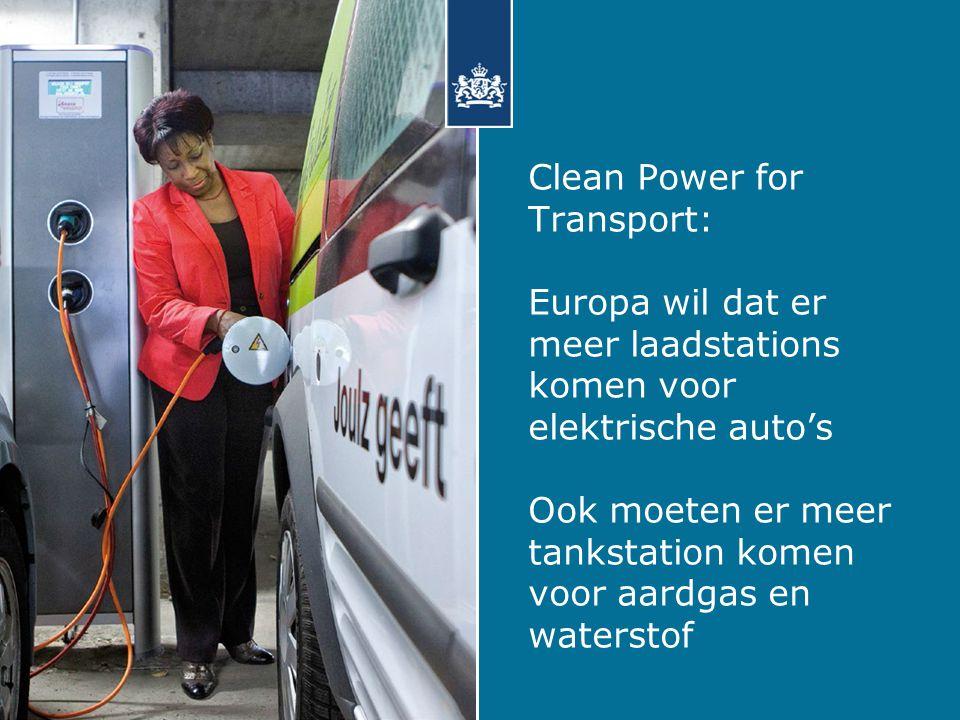 Clean Power for Transport: Europa wil dat er meer laadstations komen voor elektrische auto's Ook moeten er meer tankstation komen voor aardgas en waterstof