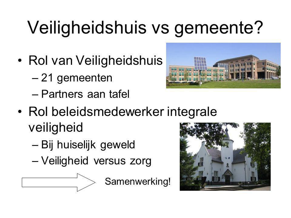 Veiligheidshuis vs gemeente