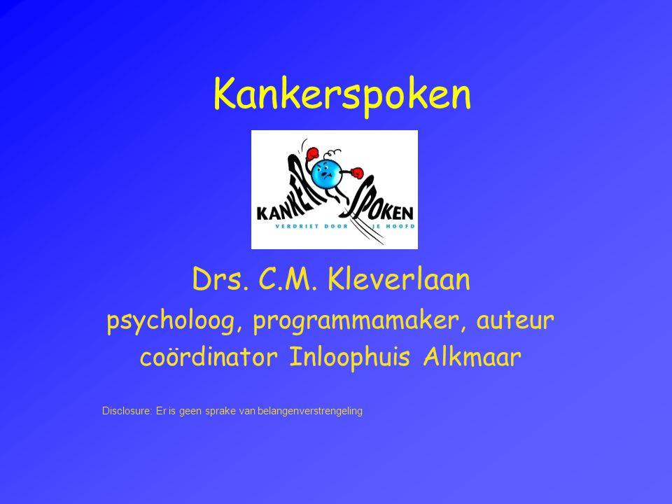 Kankerspoken Drs. C.M. Kleverlaan psycholoog, programmamaker, auteur