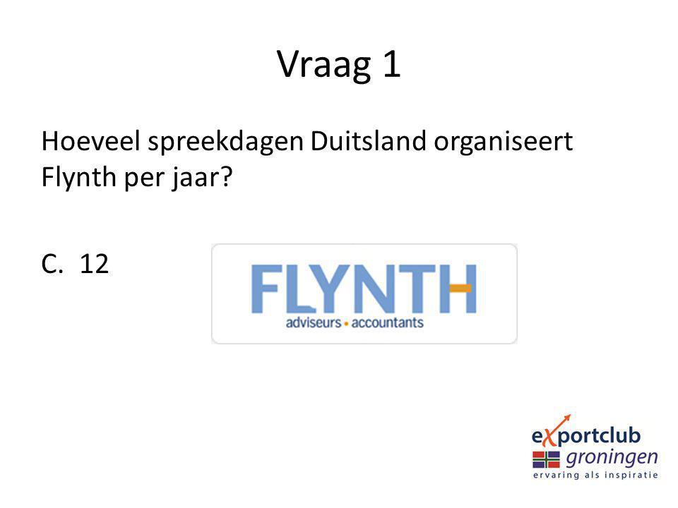 Vraag 1 Hoeveel spreekdagen Duitsland organiseert Flynth per jaar 12