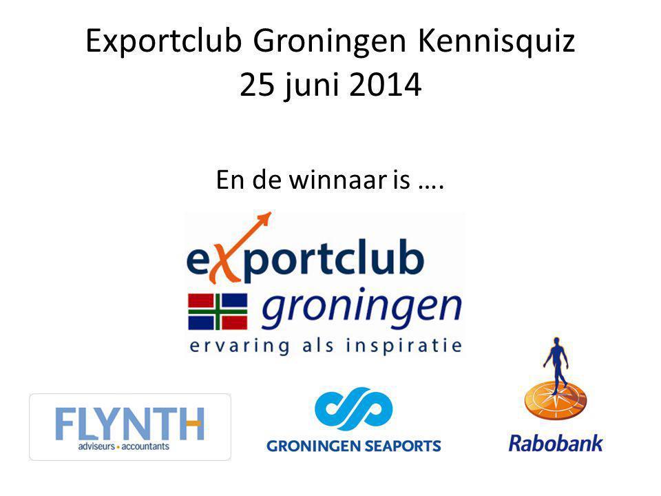 Exportclub Groningen Kennisquiz 25 juni 2014