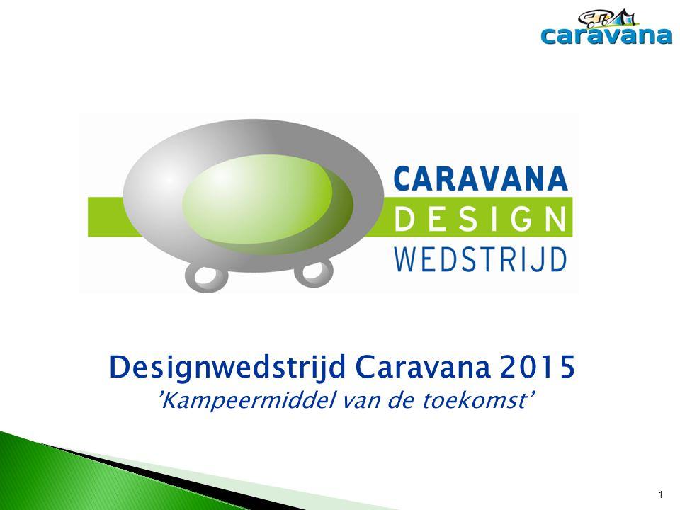 Designwedstrijd Caravana 2015 'Kampeermiddel van de toekomst'