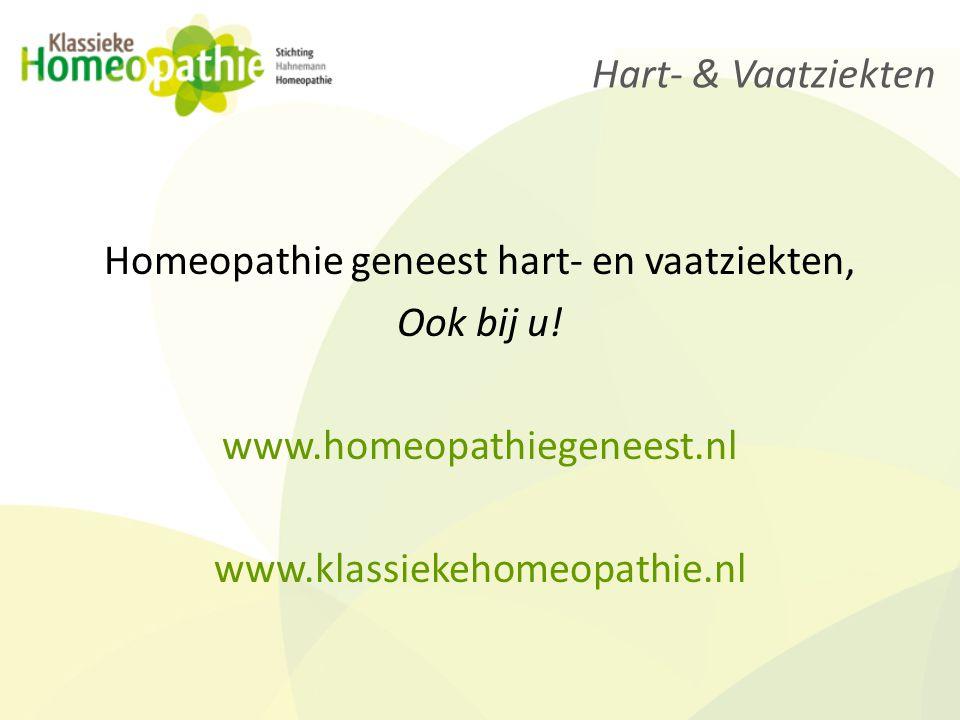 Hart- & Vaatziekten Homeopathie geneest hart- en vaatziekten, Ook bij u.