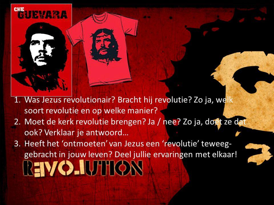 Was Jezus revolutionair. Bracht hij revolutie