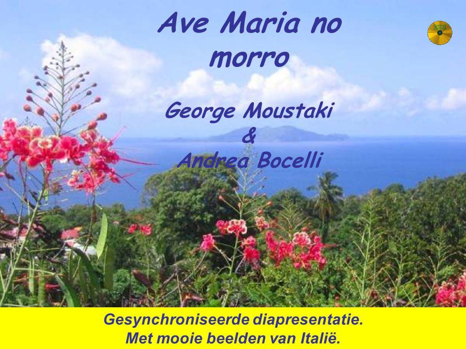 Ave Maria no morro George Moustaki & Andrea Bocelli