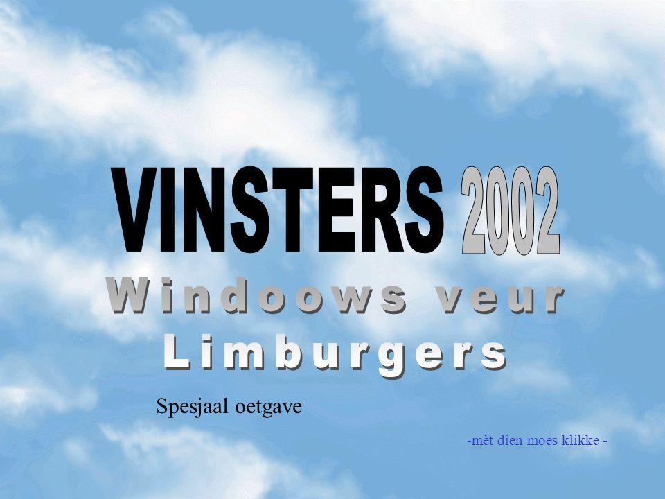 VINSTERS 2002 Windoows veur Limburgers Spesjaal oetgave