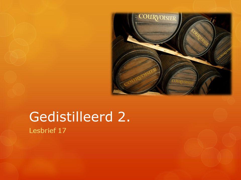 Gedistilleerd 2. Lesbrief 17