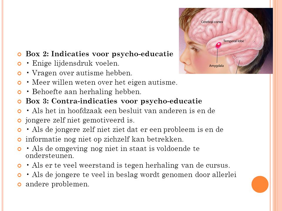 Box 2: Indicaties voor psycho-educatie