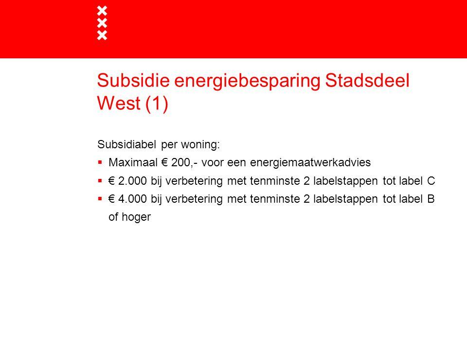 Subsidie energiebesparing Stadsdeel West (1)