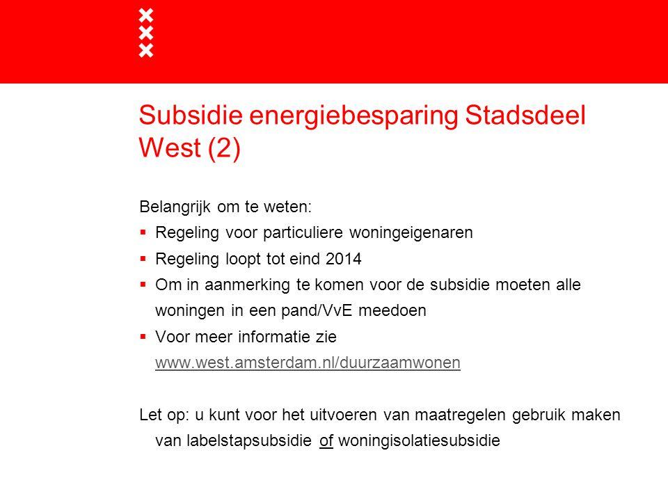 Subsidie energiebesparing Stadsdeel West (2)