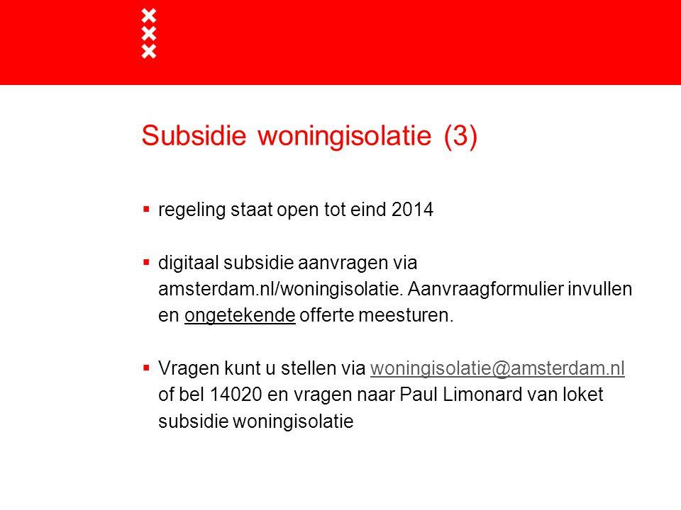 Subsidie woningisolatie (3)