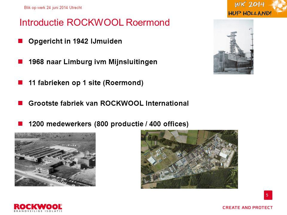Introductie ROCKWOOL Roermond