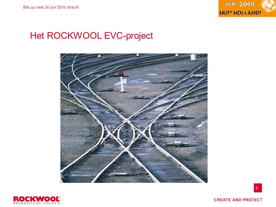 Het ROCKWOOL EVC-project
