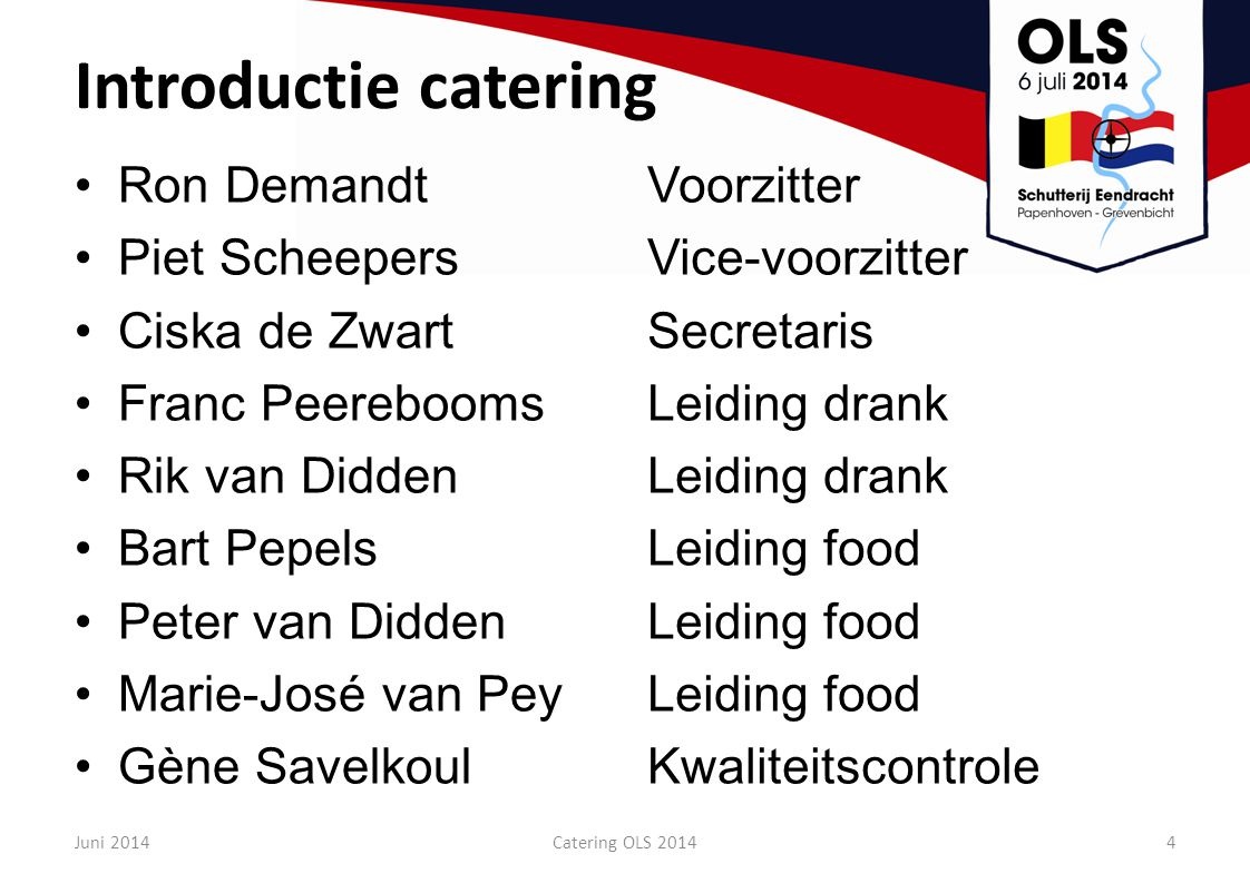 Introductie catering Ron Demandt Piet Scheepers Ciska de Zwart