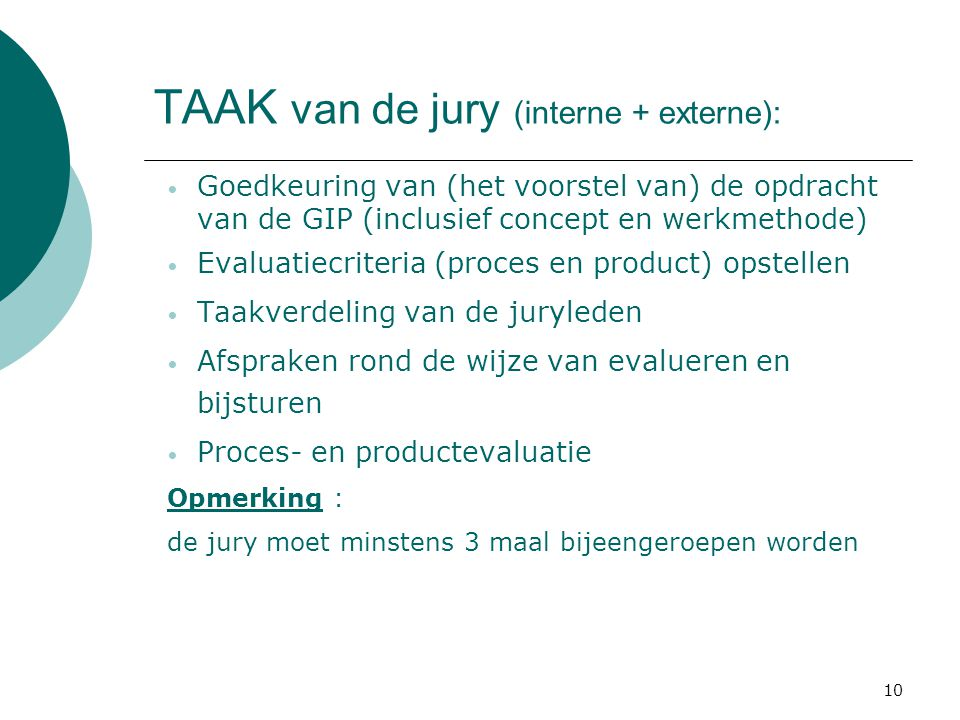 TAAK van de jury (interne + externe):