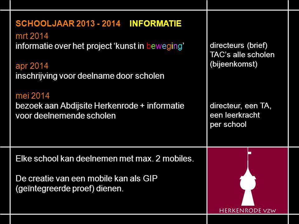 SCHOOLJAAR 2013 - 2014 INFORMATIE