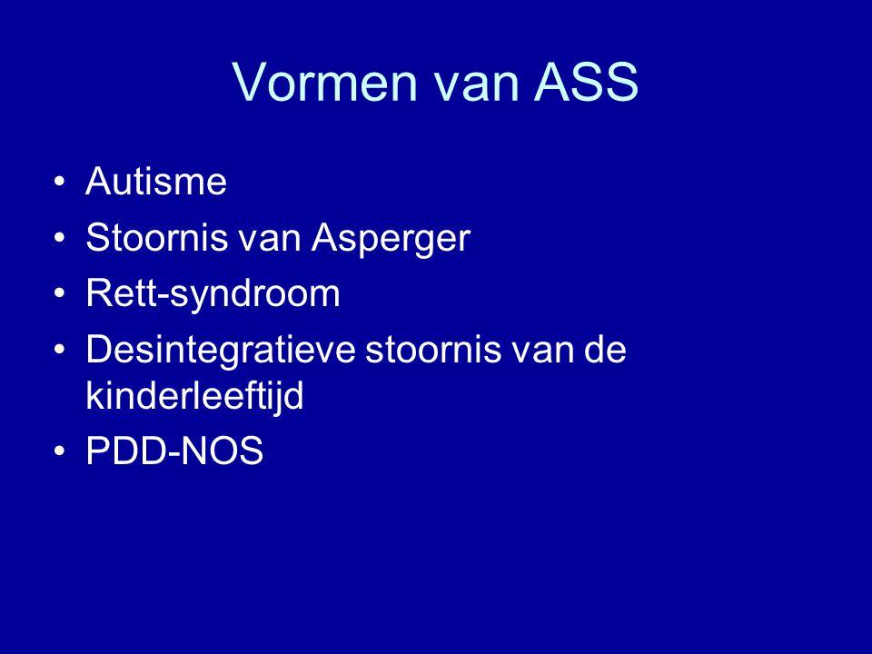 Vormen van ASS Autisme Stoornis van Asperger Rett-syndroom