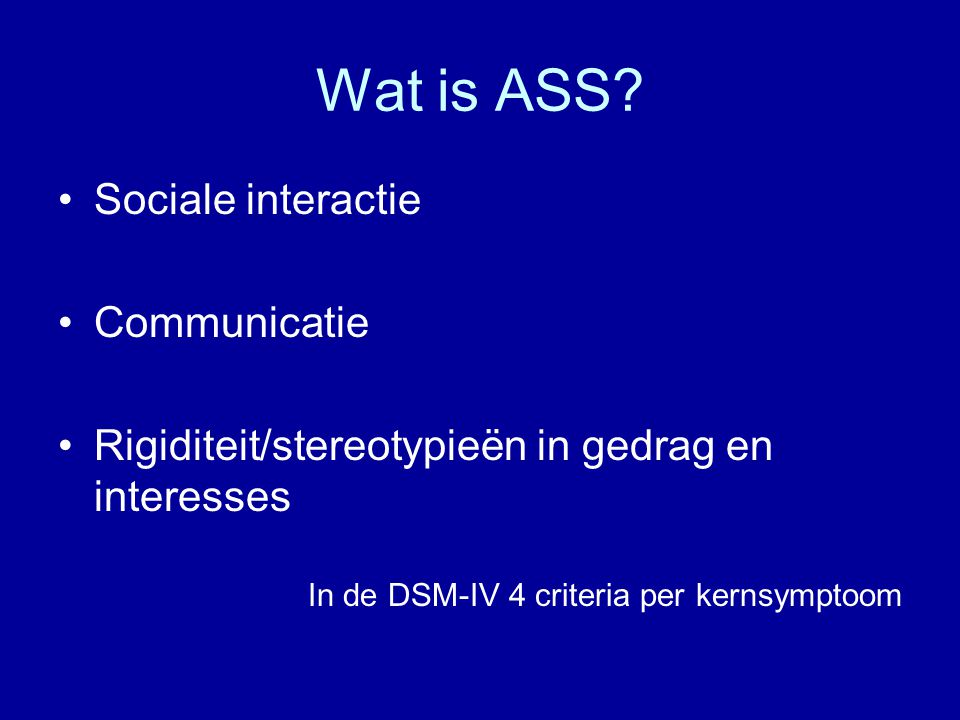 Wat is ASS Sociale interactie Communicatie