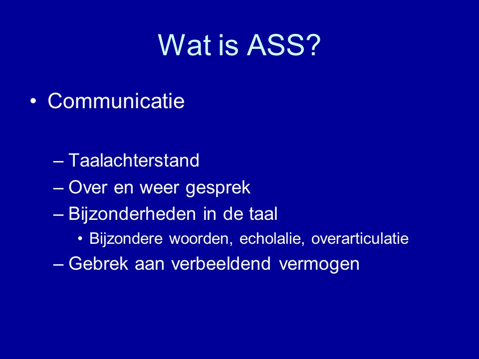 Wat is ASS Communicatie Taalachterstand Over en weer gesprek