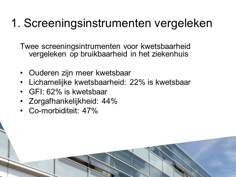 1. Screeningsinstrumenten vergeleken