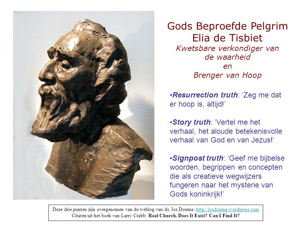 Gods Beproefde Pelgrim Elia de Tisbiet