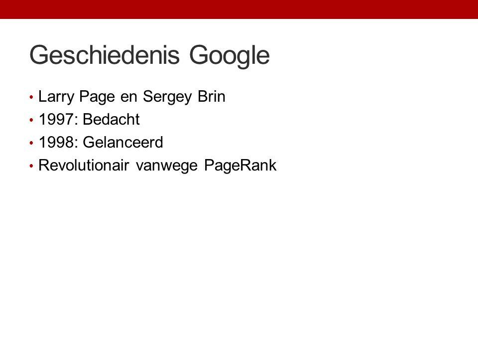 Geschiedenis Google Larry Page en Sergey Brin 1997: Bedacht