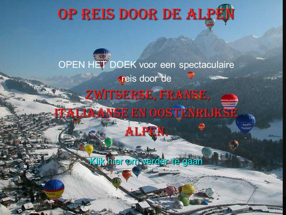 Op reis door de Alpen Italiaanse en Oostenrijkse Alpen.