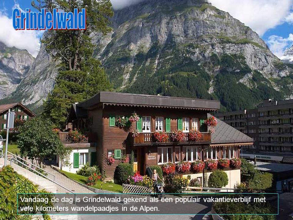 Grindelwald Vandaag de dag is Grindelwald gekend als een populair vakantieverblijf met vele kilometers wandelpaadjes in de Alpen.