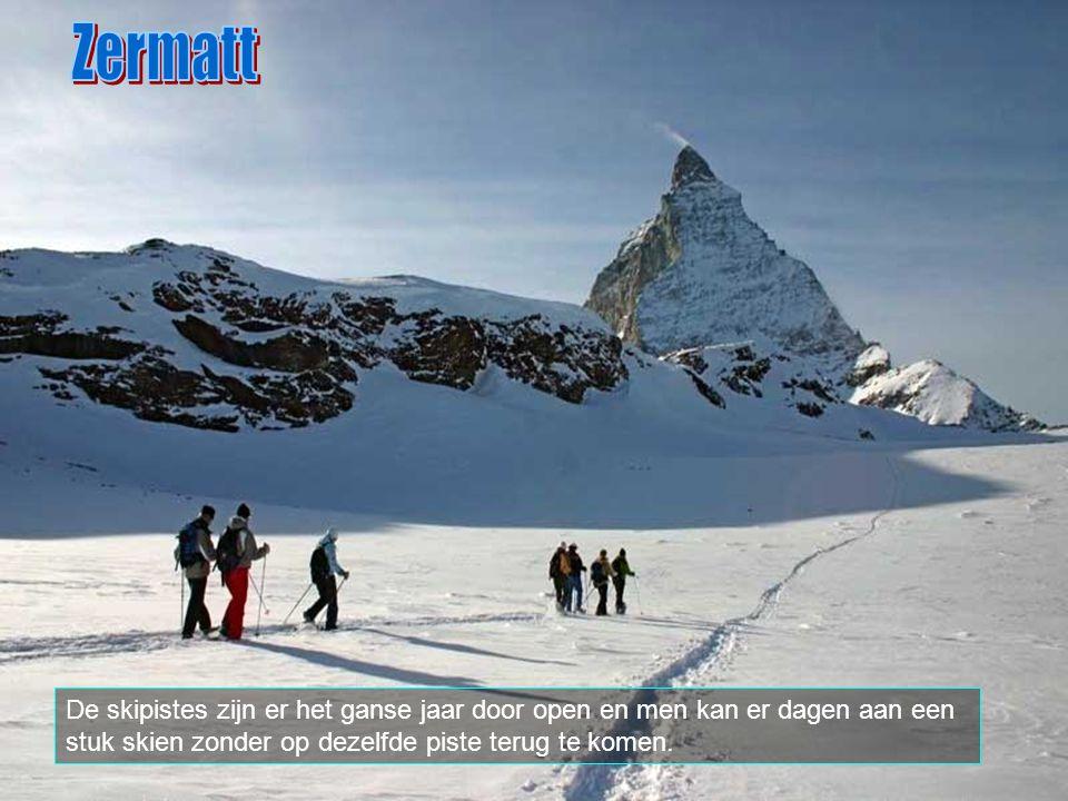 Zermatt De skipistes zijn er het ganse jaar door open en men kan er dagen aan een stuk skien zonder op dezelfde piste terug te komen.