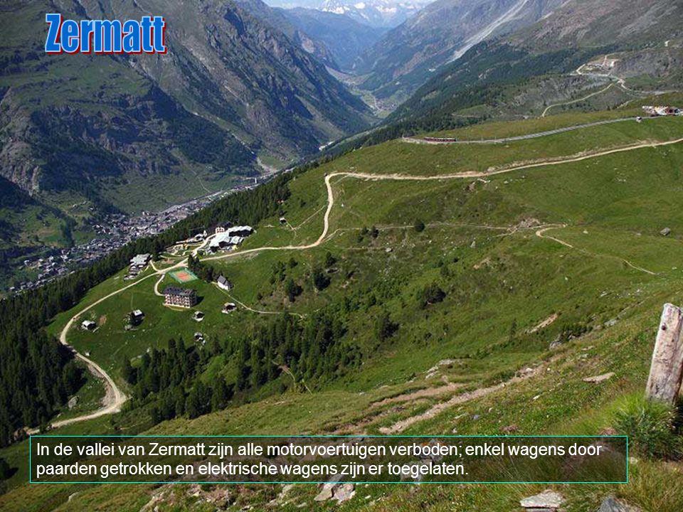 Zermatt In de vallei van Zermatt zijn alle motorvoertuigen verboden; enkel wagens door paarden getrokken en elektrische wagens zijn er toegelaten.