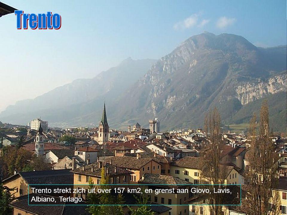 Trento Trento strekt zich uit over 157 km2, en grenst aan Giovo, Lavis, Albiano, Terlago.