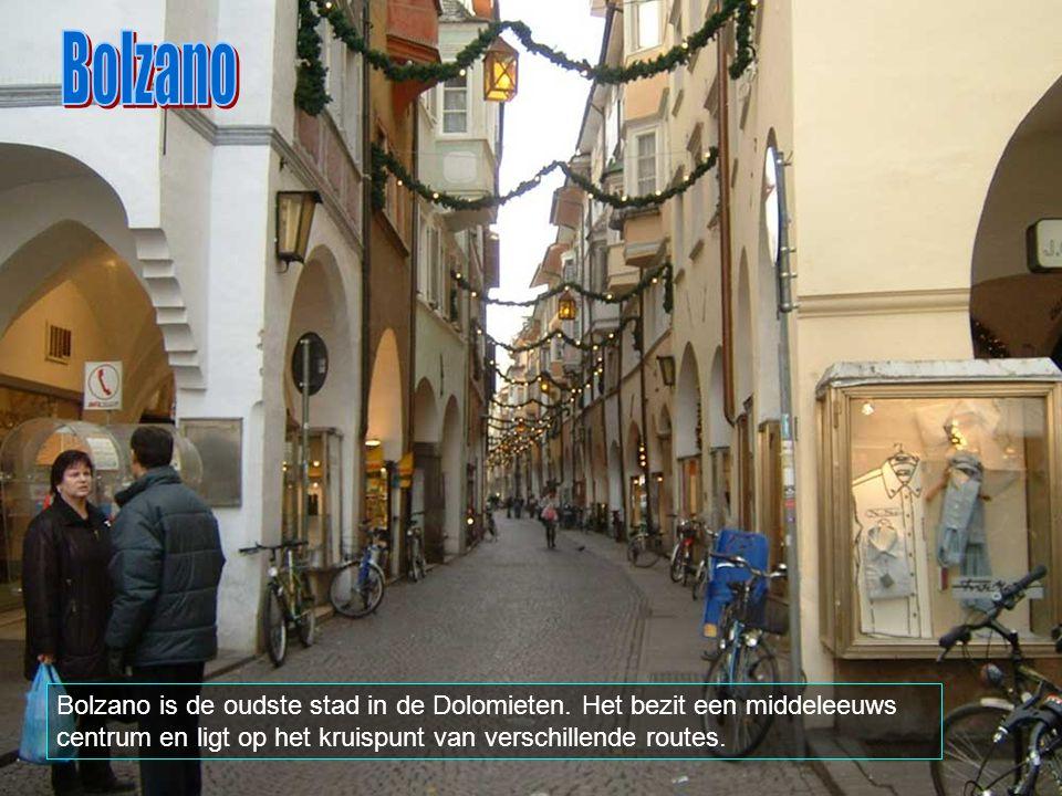 Bolzano Bolzano is de oudste stad in de Dolomieten.