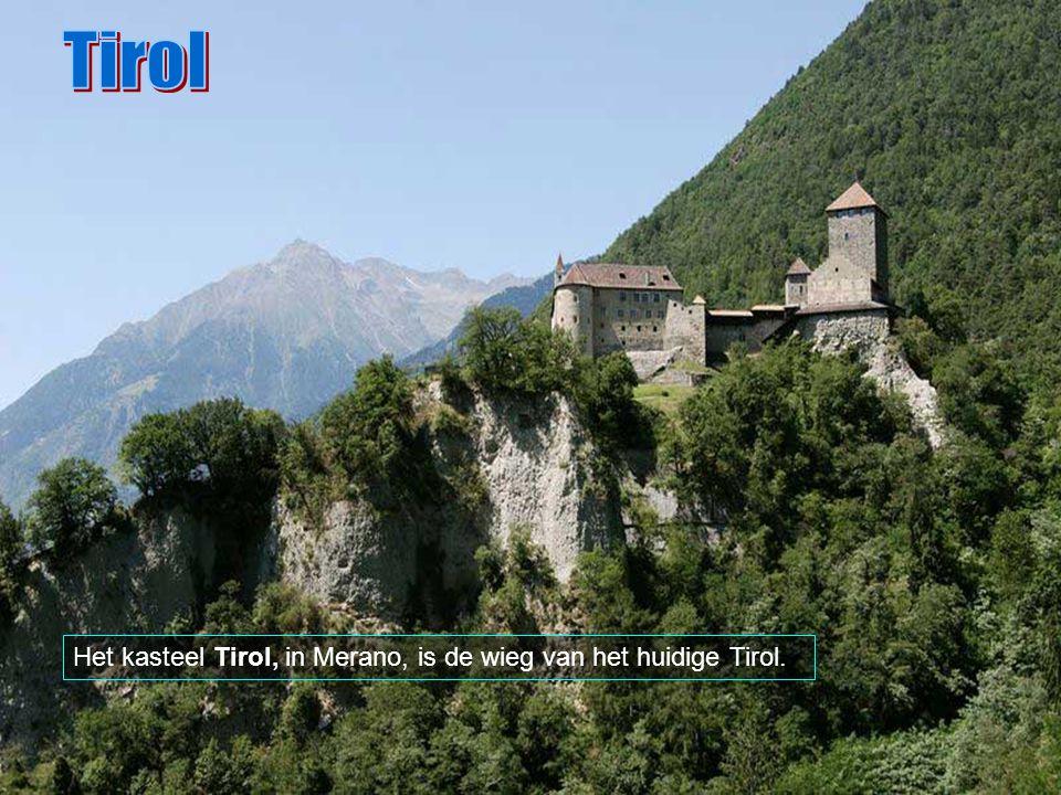 Tirol Het kasteel Tirol, in Merano, is de wieg van het huidige Tirol.