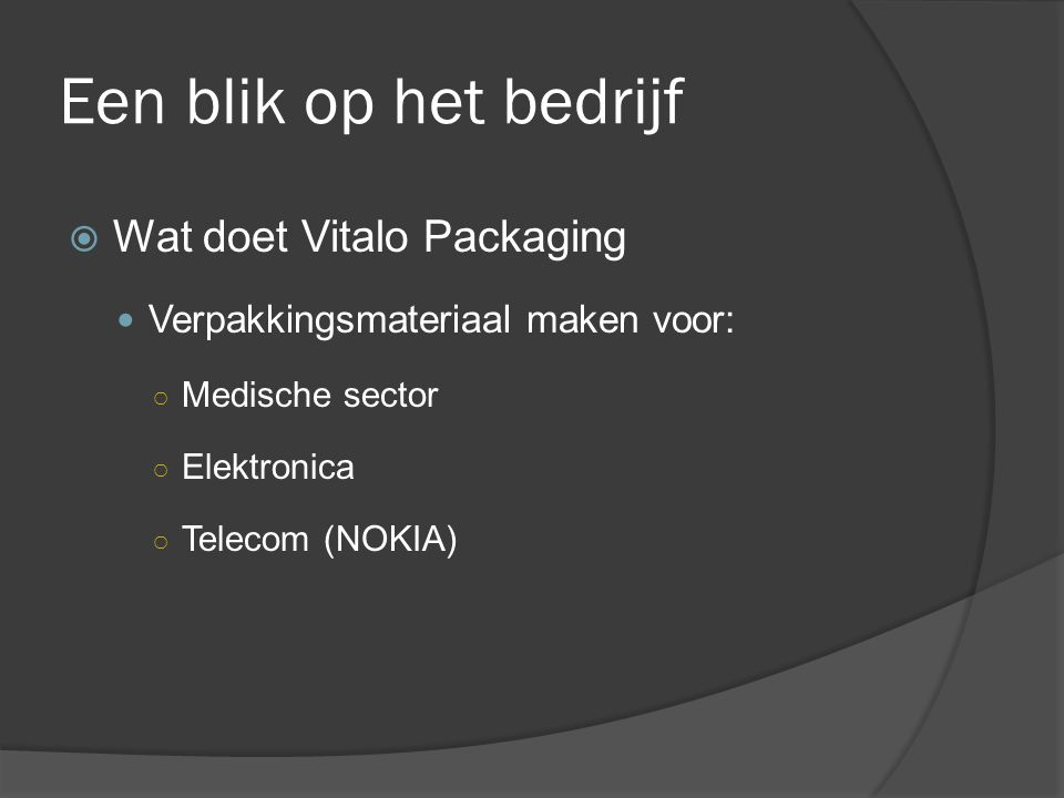 Een blik op het bedrijf Wat doet Vitalo Packaging