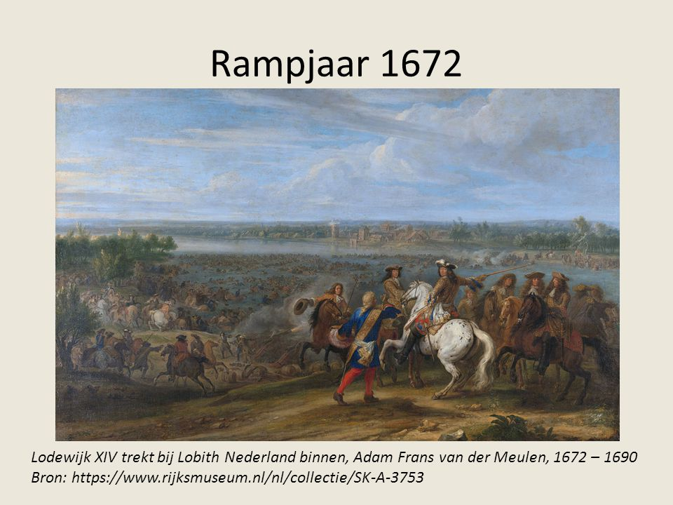Rampjaar 1672 Lodewijk XIV trekt bij Lobith Nederland binnen, Adam Frans van der Meulen, 1672 – 1690.