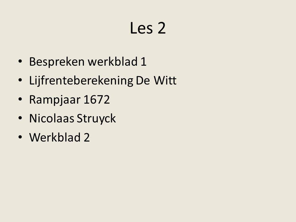 Les 2 Bespreken werkblad 1 Lijfrenteberekening De Witt Rampjaar 1672