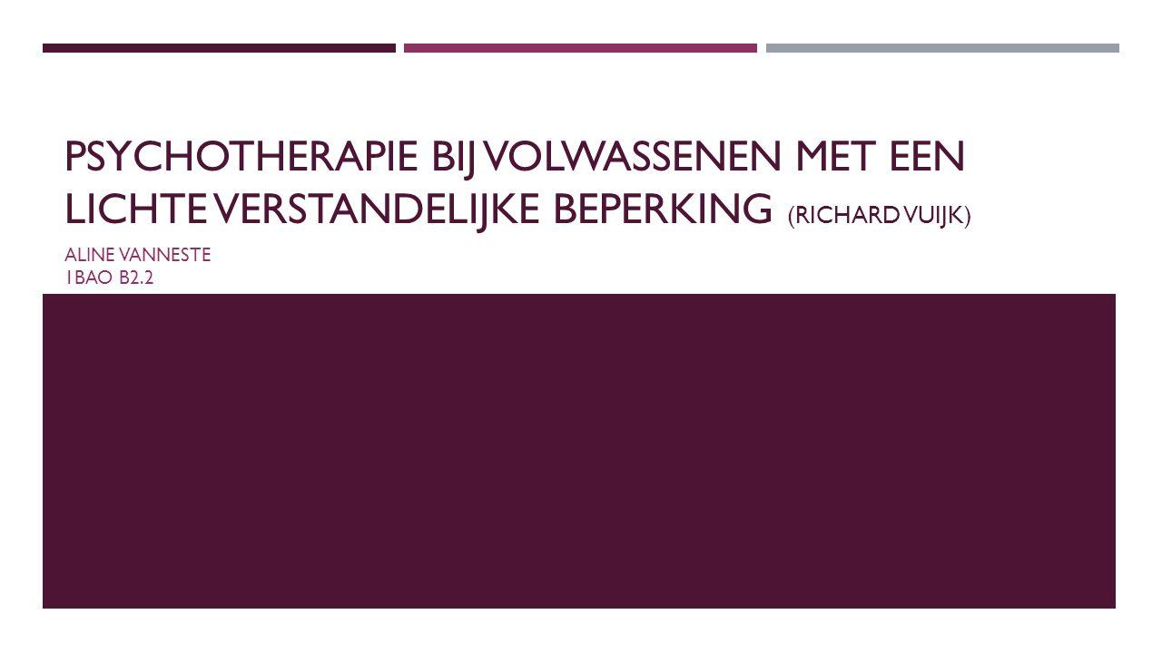 Psychotherapie bij volwassenen met een lichte verstandelijke beperking (Richard vuijk)
