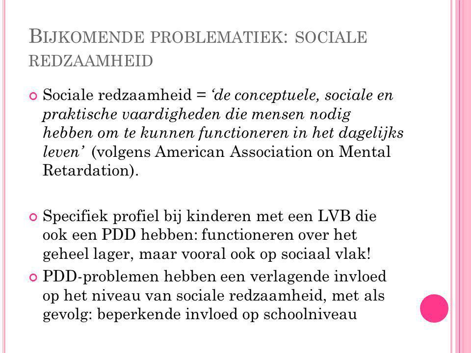 Bijkomende problematiek: sociale redzaamheid