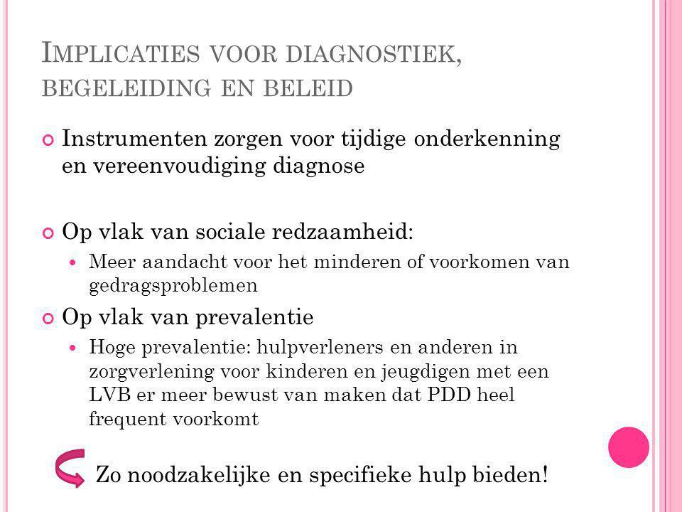 Implicaties voor diagnostiek, begeleiding en beleid