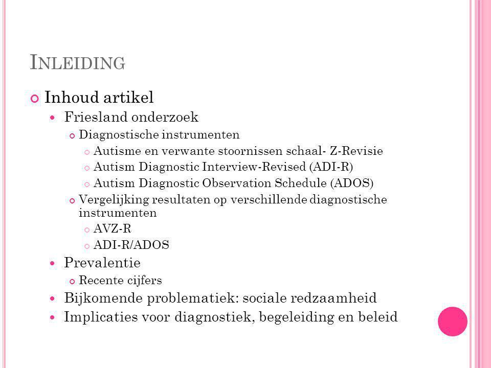 Inleiding Inhoud artikel Friesland onderzoek Prevalentie