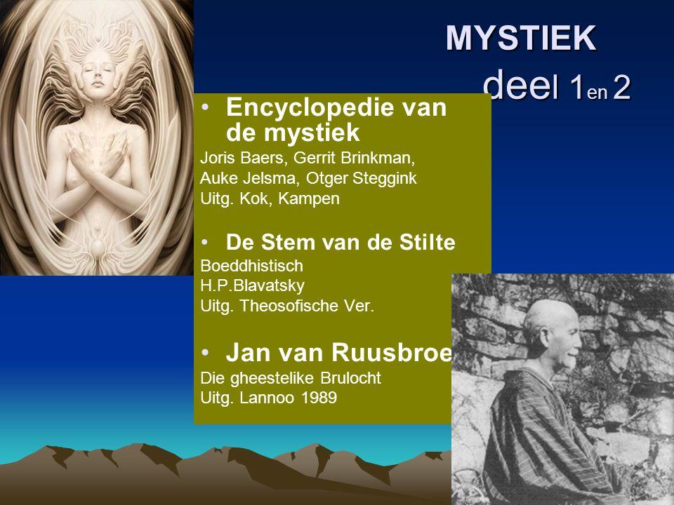 MYSTIEK deel 1en 2 Encyclopedie van de mystiek Jan van Ruusbroec