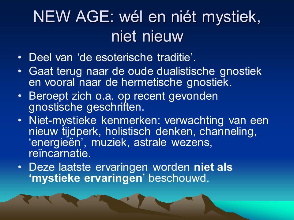 NEW AGE: wél en niét mystiek, niet nieuw