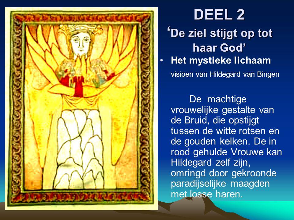 DEEL 2 'De ziel stijgt op tot haar God'